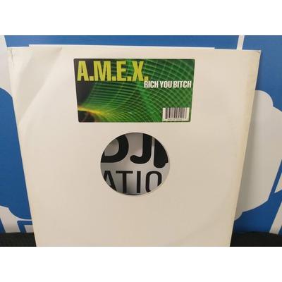 Amex-Rich you bitch